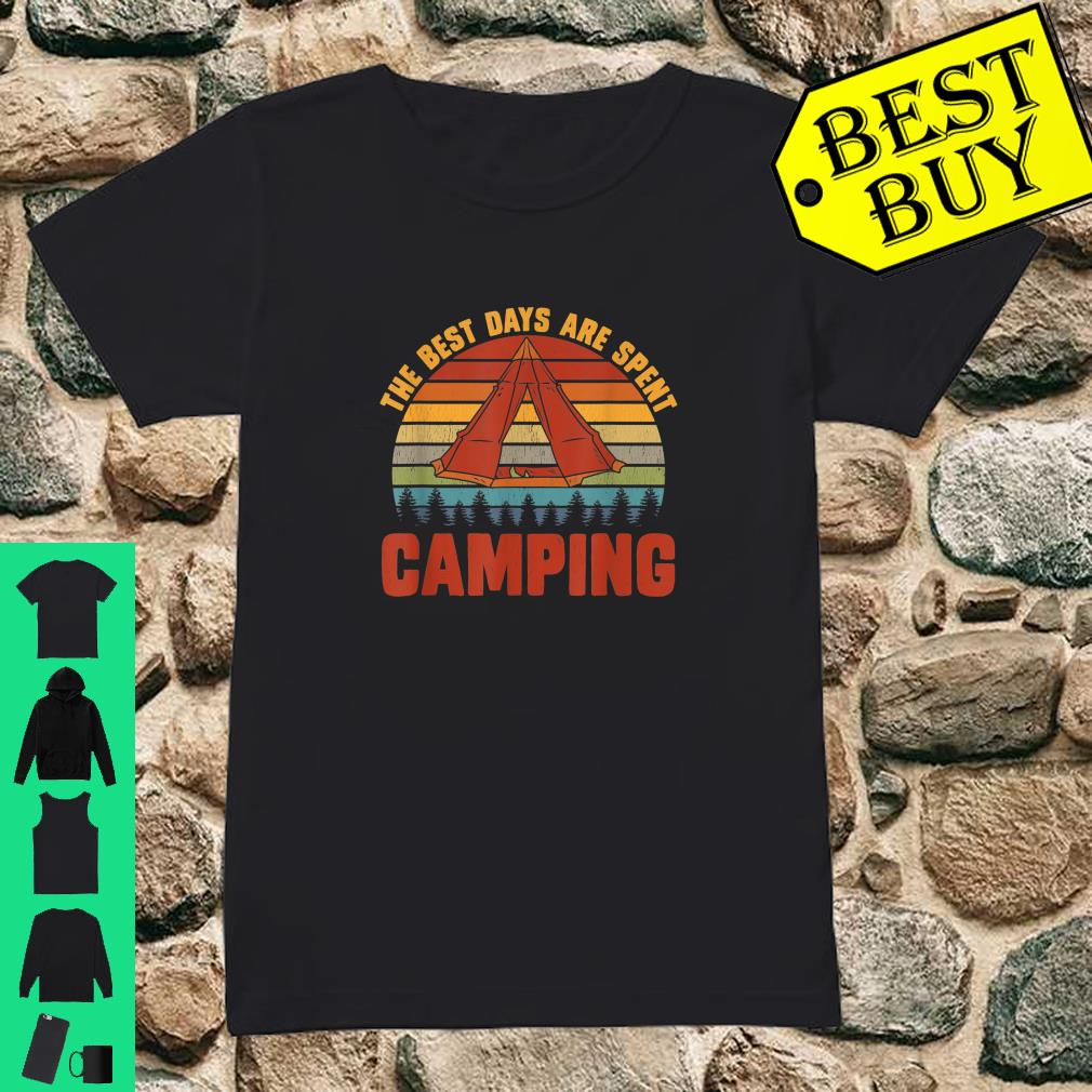 The Best Days Are Spent Camping Outdoors Hiking shirt ladies tee