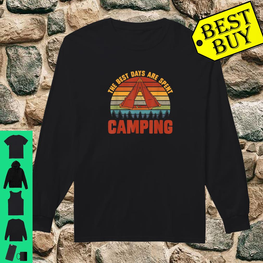 The Best Days Are Spent Camping Outdoors Hiking shirt long sleeved