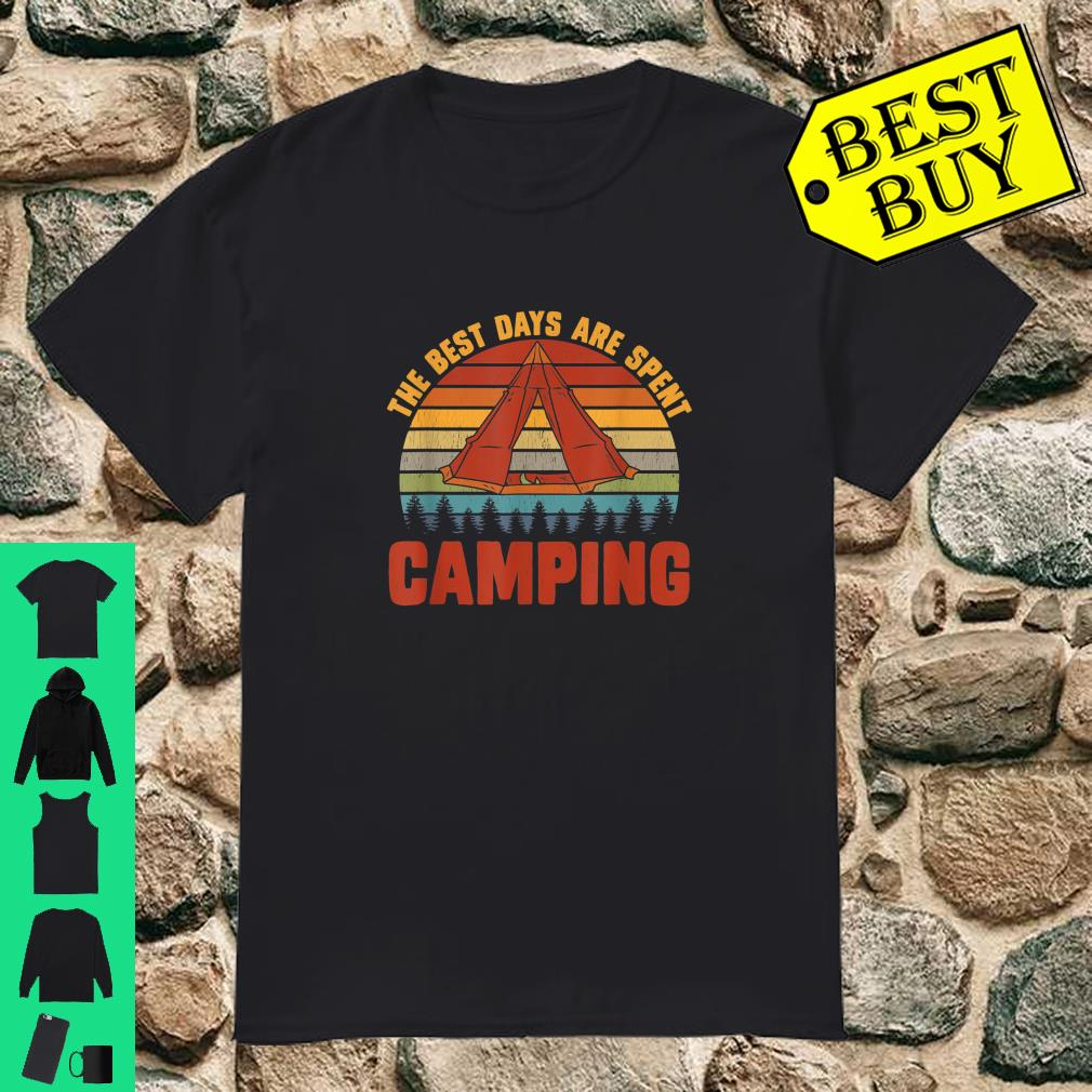 The Best Days Are Spent Camping Outdoors Hiking shirt