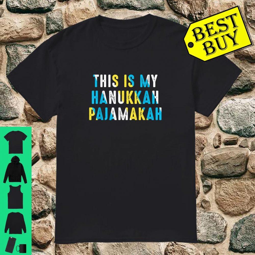 This is My Hanukkah Pajamakah Chanukah shirt